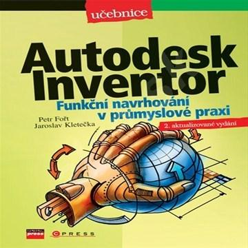 Kniha: Autodesk Inventor - Petr Fořt