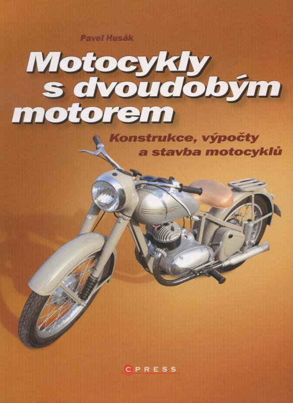 Kniha: Motocykly s dvoudobým motorem - Pavel Husák
