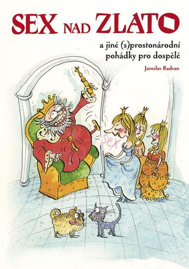 Kniha: Sex nad zlato - Jaroslav Radvan