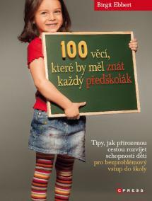100 věcí, které by měl znát každý předškolák