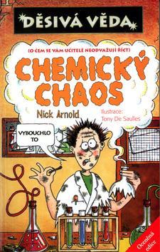 Děsivá věda - Chemický chaos