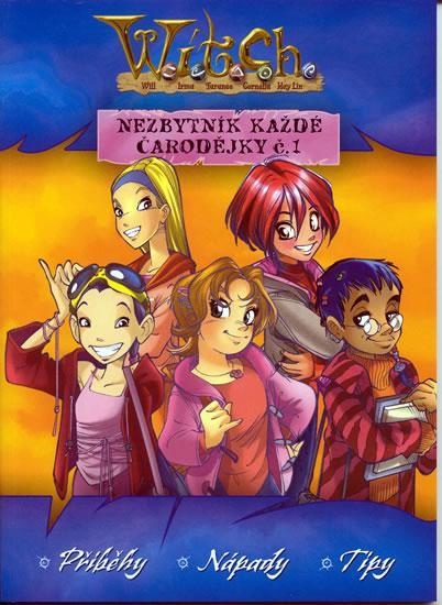 Kniha: W.i.t.c.h. - Nezbytník každé čarodějky 1kolektív autorov