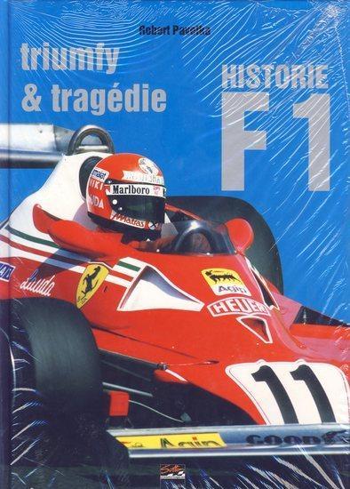 Historie F1 - triumfy - tragédie
