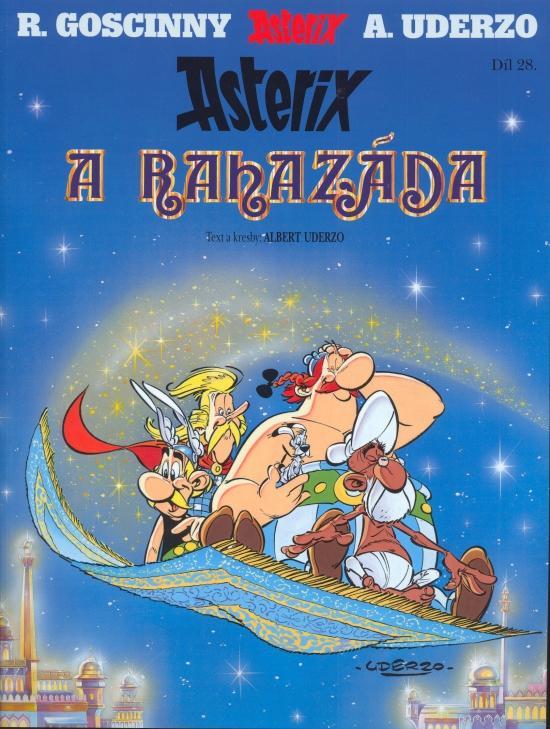Kniha: Asterix a Rahazáda - díl 28. - Goscinny, Albert Uderzo René