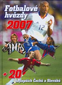 Fotbalové hvězdy 2007+20 nej. Čechů a Slováků