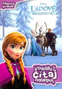 Ľadové kráľovstvo - Vyfarbuj, čítaj, nalepuj