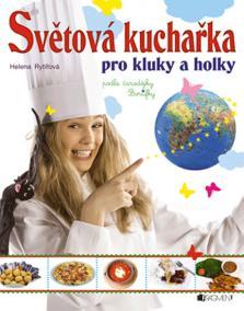 Světová kuchařka pro kluky a holky