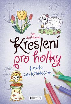 Kniha: Kreslení pro holky krok za krokemautor neuvedený
