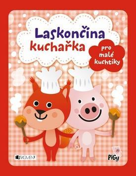 Kniha: Laskončina kuchařka pro malé kuchtíkyautor neuvedený