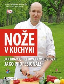 Nože v kuchyni - Jak krájet, filetovat a vykosťovat...