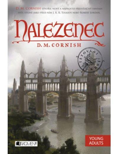 Kniha: Nalezenec - D. M. Cornish