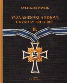 Vyznamenání a bojové odznaky Třetí říše II.