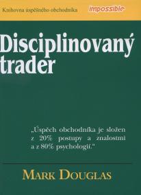 Disciplinovaný trader