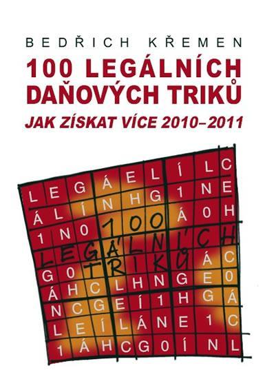 100 legálních daňových triků jak získat více 2010-2011
