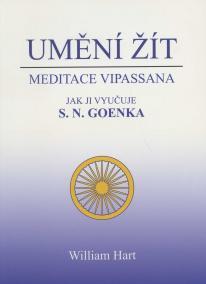 Umění žít - Meditace Vipassana jak ji vy