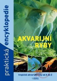 Akvarijní ryby - Praktická encyklopedie