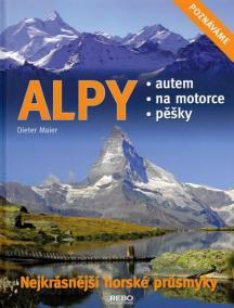 Alpy - Nejkrásnější horské průsmyky