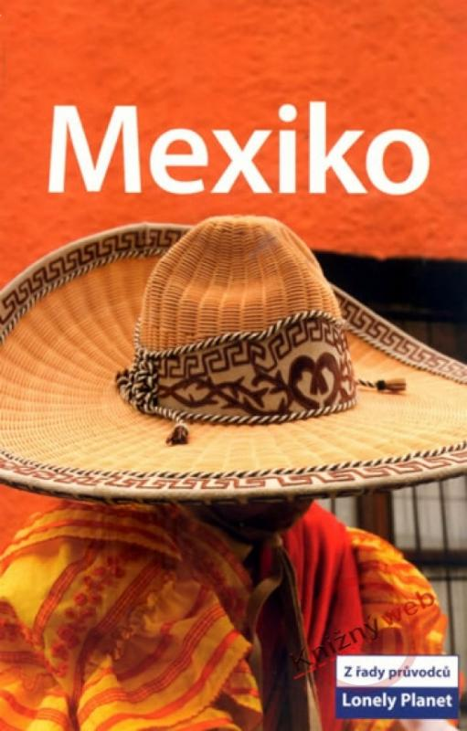 Kniha: Mexiko 2 - Lonely Planetkolektív autorov
