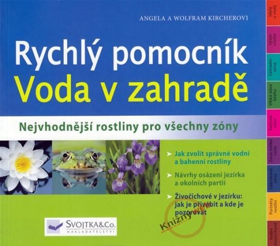 Kniha: Voda v zahradě - Rychlý pomocník - Kircherovi Angela a Wolfram