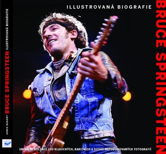 Kniha: Bruce Springsteen – ilustrovaná biografieautor neuvedený