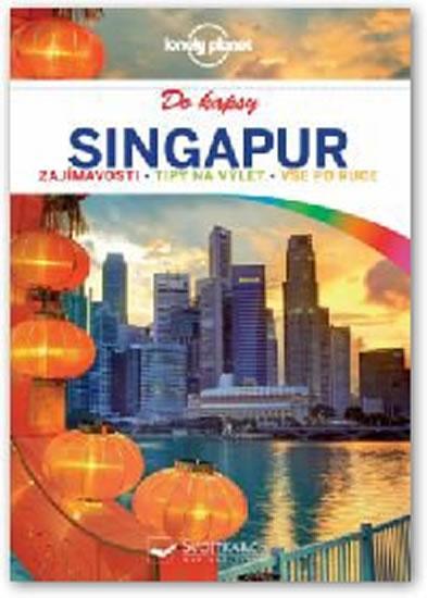 Kniha: Singapur do kapsy - Lonely Planetautor neuvedený