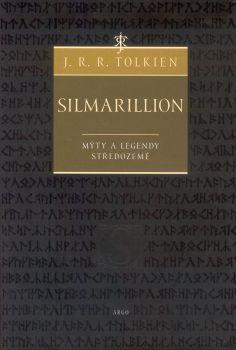 Kniha: Silmarillion - Mýty a legendy Středozemě - J. R. R. Tolkien