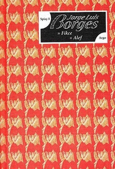 Kniha: Spisy I - Fikce, Alef - Jorge Luis Borges