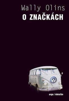Kniha: O značkách - Wally Olins
