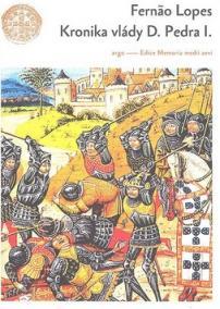 Kronika vlády D. Pedra I.