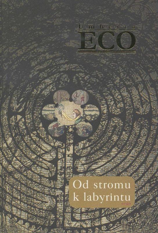 Kniha: Od stromu k labyrintu - Umberto Eco