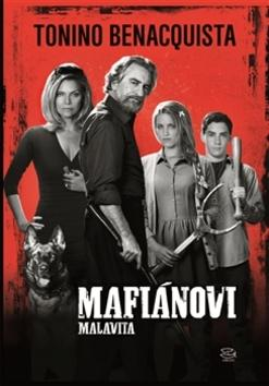 Kniha: Mafiánovi - Tonino Benacquista