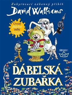 Kniha: Ďábelská zubařka - David Walliams