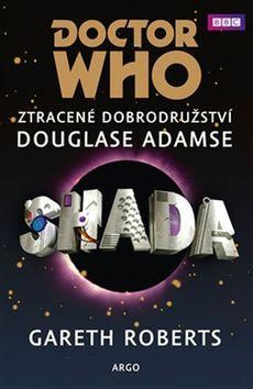 Kniha: Doctor Who Shada - Gareth Roberts; Douglas Adams