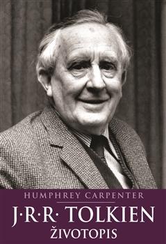 Kniha: J.R.R. Tolkien: Životopis - Humphrey Carpenter