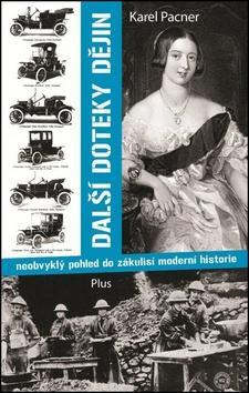 Kniha: Další doteky dějin - Karel Pacner