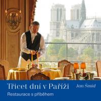 Třicet dní v Paříži - Restaurace s příběhem