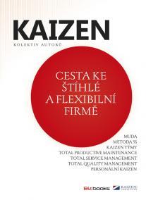KAIZEN - Cesta ke štíhlé a flexibilní firmě