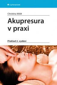 Akupresura v praxi - 2.vydání