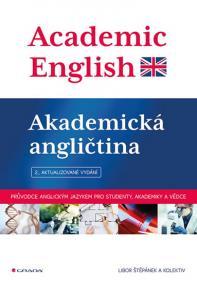 Academic English - Akademická angličtina - 2.vyd.