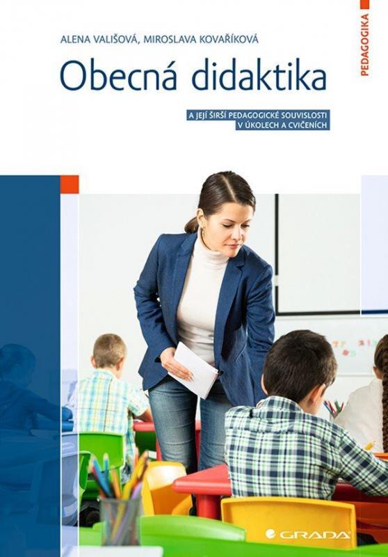 Obecná didaktika a její širší pedagogick