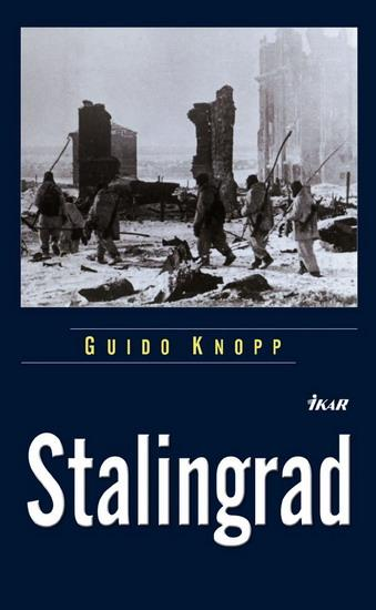Kniha: Stalingrad - Knopp Guido