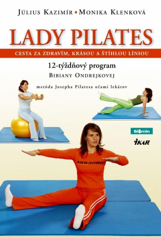 Lady Pilates. Cvičíme s Bibianou Ondrejkovou.