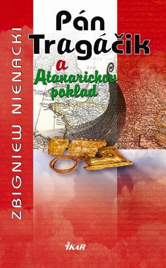 Pán Tragáčik 2 a Atanarichov poklad