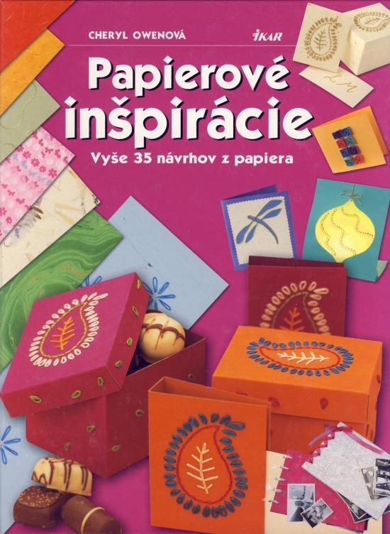 Kniha: Papierové inšpirácie - Owenová Cheryl