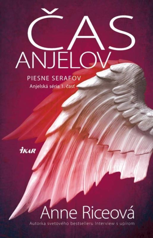 Čas anjelov - Piesne serafov (Anjelská séria 1)
