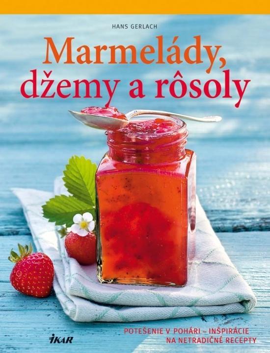 Marmelády, džemy a rôsoly