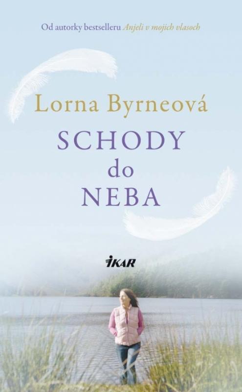 Kniha: Schody do neba - Byrneová Lorna
