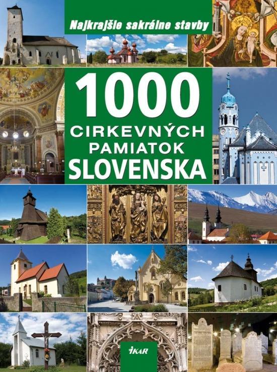 1000 cirkevných pamiatok Slovenska