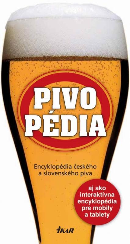 Pivopédia – encyklopédia českého a slovenského piva
