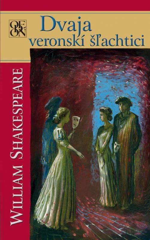 Kniha: Dvaja veronskí šľachtici - Shakespeare William